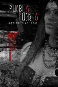 Pueblo Muerto - Javier Vivancos